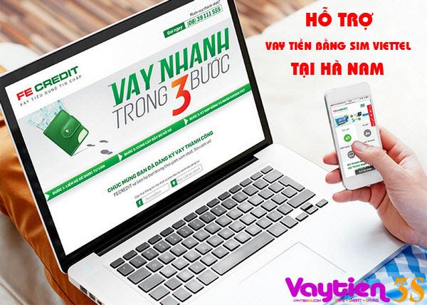 Vay tiền bằng SIM Viettel tại Hà Nam NHANH CHÓNG nhất
