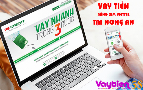 Cho vay tiền bằng SIM Viettel tại Nghệ An - Vay tiền 3S