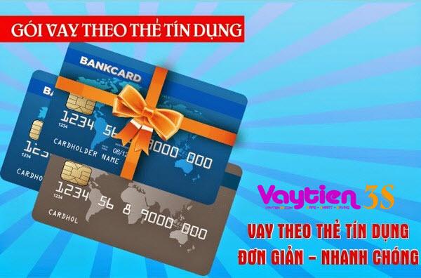 Vay tiền theo thẻ tín dụng SIÊU KHỦNG lên đến 80 triệu - Vaytien3s.com