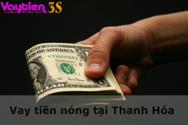 Vay tiền nóng tại Thanh Hóa