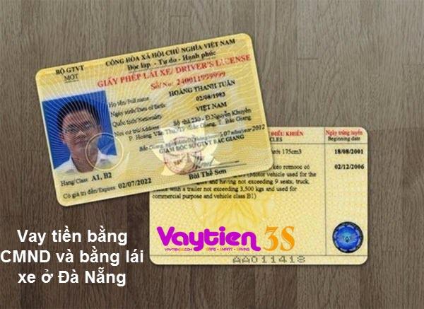Vay tiền bằng CMND và bằng lái xe ở Đà Nẵng