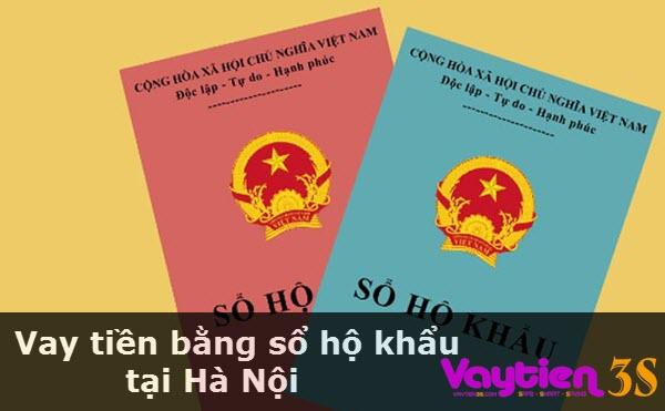 Vay tiền bằng sổ hộ khẩu tại Hà Nội