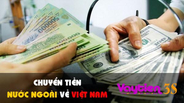 Chuyển tiền từ nước ngoài về Việt Nam, cách 2 phổ biến hơn cả