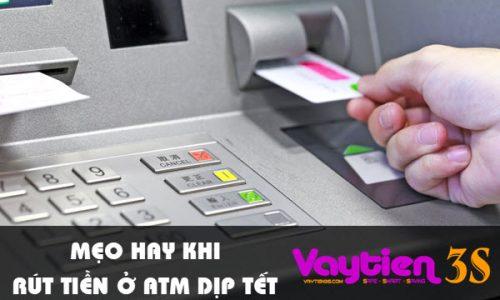 """Mẹo rút tiền tại ATM dịp Tết, """"ĐÁNH nhanh THẮNG nhanh"""", đề phòng hết tiền"""