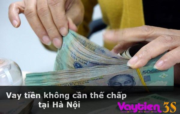 Vay tiền không cần thế chấp ở Hà Nội