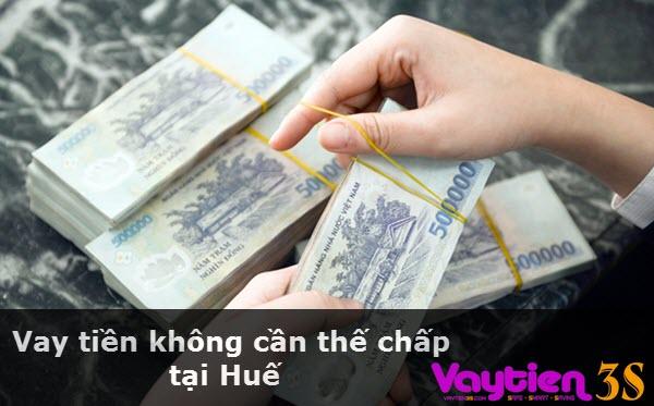 Vay tiền không cần thế chấp tại Huế