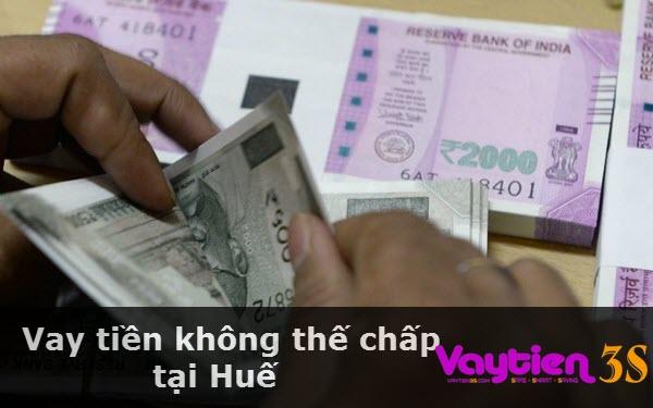 Vay tiền không thế chấp tại Huế