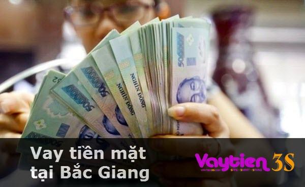 Vay tiền mặt tại Bắc Giang