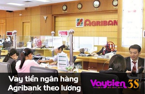 Vay tiền ngân hàng Agribank theo lương, LÃI SUẤT TỪ 0,6%, tiếp cận rộng