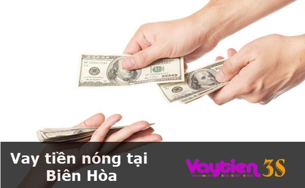 Vay tiền nóng tại Biên Hòa