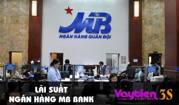 Lãi suất ngân hàng MB Bank, cụ thể lãi suất gửi, lãi suất vay