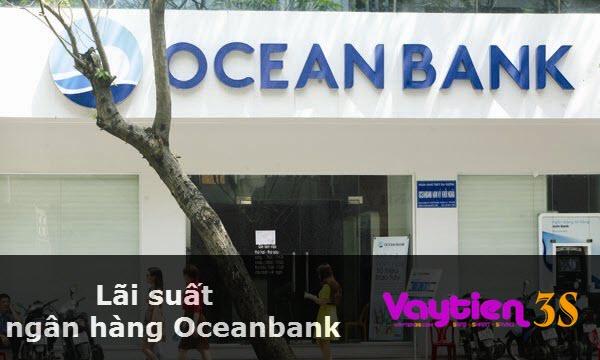 Lãi suất ngân hàng Oceanbank