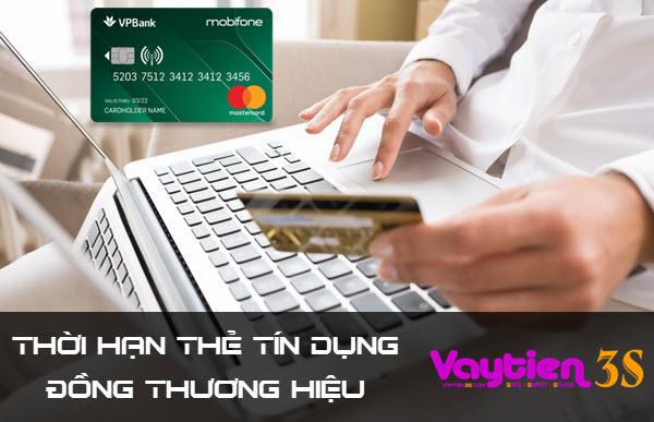 Thời hạn sử dụng của thẻ đồng thương hiệu Mobifone - VP Bank?