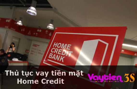 Thủ tục vay tiền mặt Home Credit
