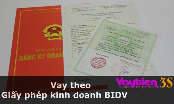 Vay theo giấy phép kinh doanh BIDV