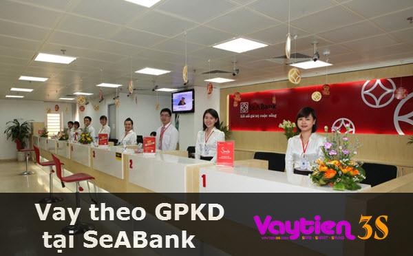 Vay tiền theo giấy phép kinh doanh tại SeABank