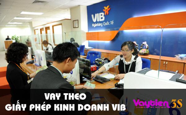 Vay theo giấy phép kinh doanh VIB