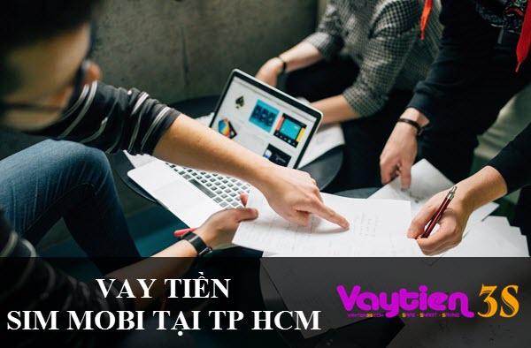 Vay tiền bằng SIM Mobifone tại TP HCM được chưa?