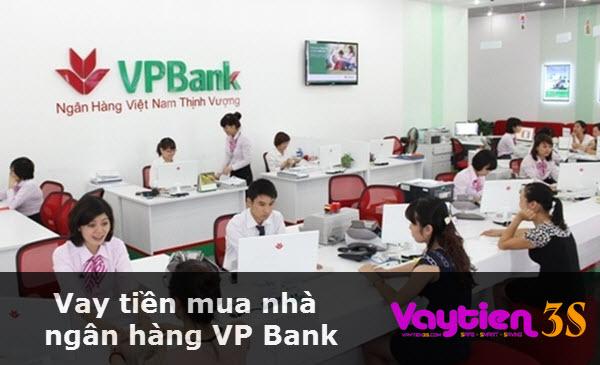 Vay tiền mua nhà ngân hàng VP Bank, lên tới 70% giá trị ngôi nhà
