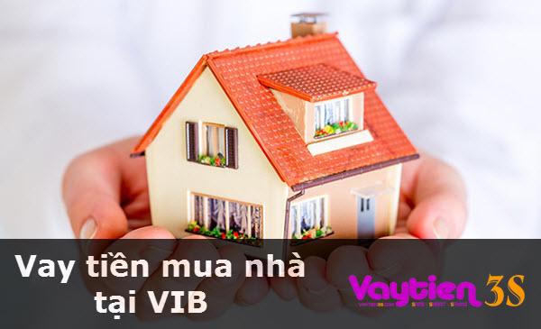 Vay tiền mua nhà tại VIB