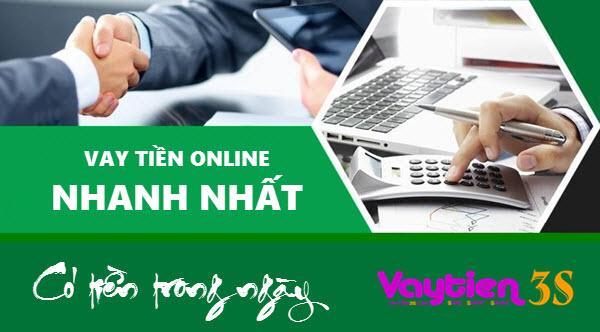 Vay tiền Online nhanh nhất, TỐI ƯU, nhận tiền nhanh