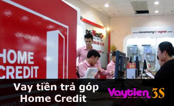 Vay tiền trả góp Home Credit, đăng ký đơn giản, nhận tiền liền tay