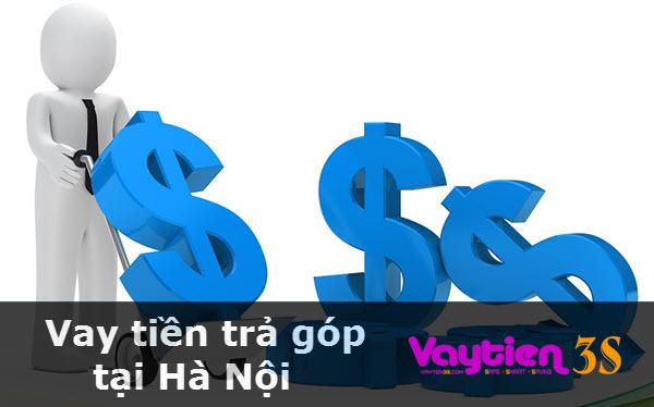 Vay tiền trả góp tại Hà Nội