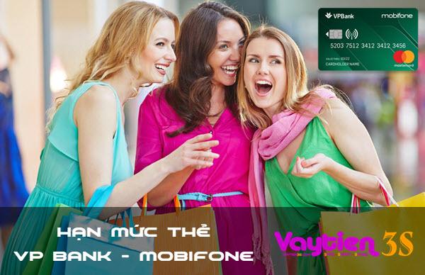 Thẻ tín dụng VP Bank - Mobifone hạn mức tối đa bao nhiêu?