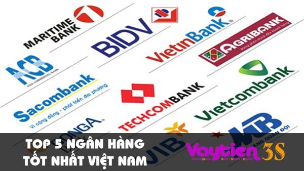 TOP 5 ngân hàng tốt nhất Việt Nam không nên bỏ qua