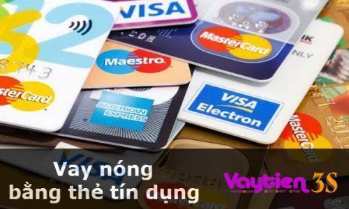 Vay nóng bằng thẻ tín dụng, thủ tục ĐƠN GIẢN, vay nhanh chóng