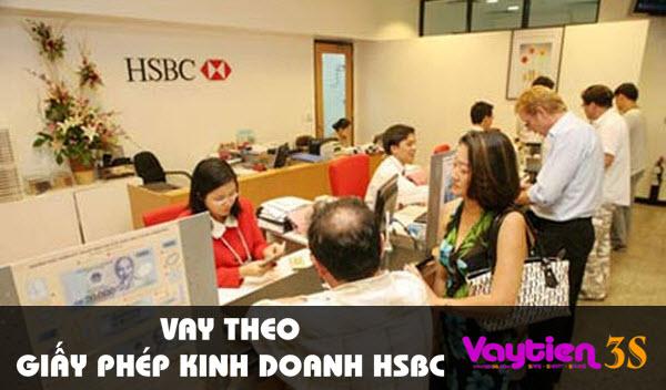 Vay theo giấy phép kinh doanh HSBC