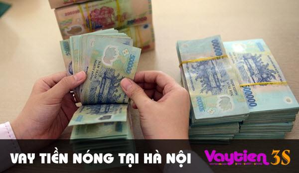 Vay tiền nóng tại Hà Nội