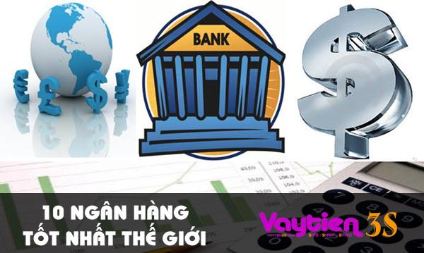 10 ngân hàng tốt nhất thế giới