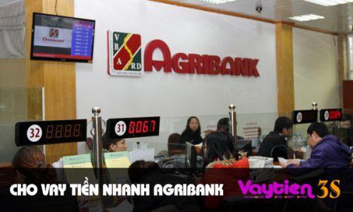 Cho vay tiền nhanh Agribank – những thông tin bạn cần biết