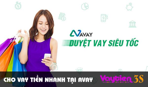 Cho vay tiền nhanh tại Avay – đăng ký vay tiền ONLINE thật dễ dàng