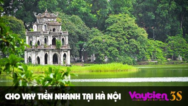 Cho vay tiền nhanh tại Hà Nội – vay tiền mặt nhanh chóng dễ dàng