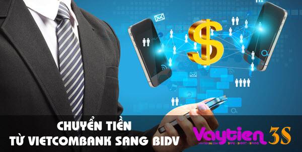 Chuyển tiền từ Vietcombank sang BIDV – nhận tiền sau 1 phút