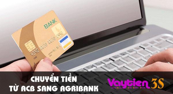 Chuyển tiền từ ACB sang Agribank