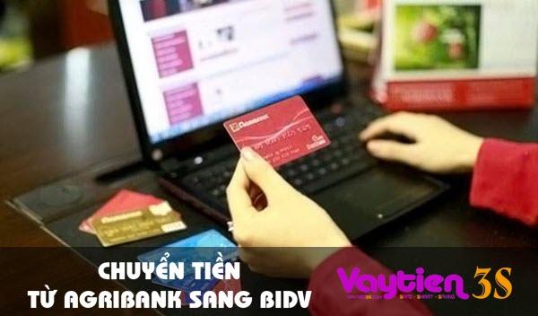 Chuyển tiền từ Agribank sang BIDV, cách gửi tiền THÔNG MINH nhất