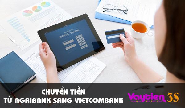 Chuyển tiền từ Agribank sang Vietcombank