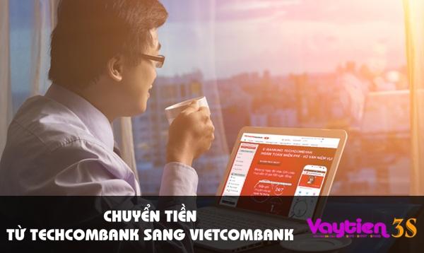 Chuyển tiền từ Techcombank sang Vietcombank