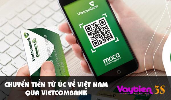 Chuyển tiền từ Úc về Việt Nam qua Vietcombank