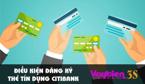 Điều kiện đăng ký thẻ tín dụng Citibank