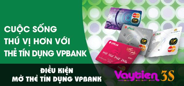 Điều kiện mở thẻ tín dụng VPBank, CHI TIẾT, ĐƠN GIẢN, dễ đáp ứng