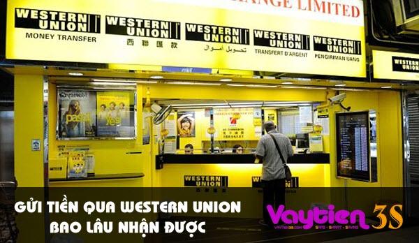 Gửi tiền qua Western Union bao lâu nhận được