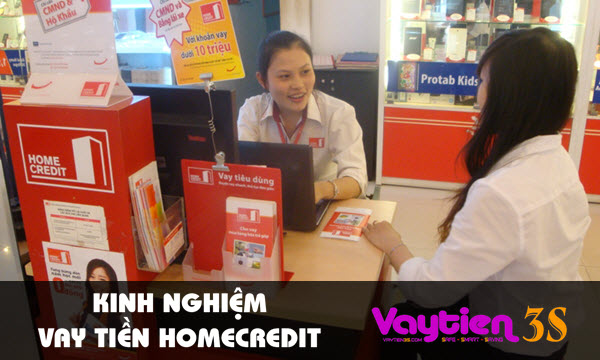 Kinh nghiệm vay tiền Home Credit