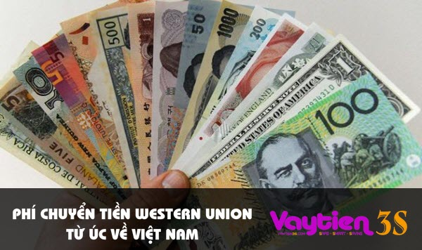 Phí chuyển tiền Western Union từ Úc về Việt Nam