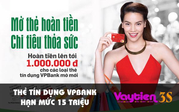 Thẻ tín dụng VPBank hạn mức 15 triệu – hướng dẫn cách mở thẻ