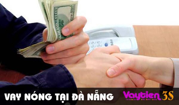 Vay nóng tại Đà Nẵng, lãi suất ƯU ĐÃI, khoản vay lớn