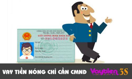 Vay tiền chỉ cần CMND, thủ tục đơn giản, nhận tiền ngay sau 30 phút